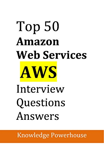 Top 50 Amazon AWS Interview Questions (English Edition