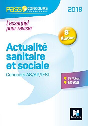 Pass'Concours - Actualité sanitaire et sociale - Concours AS/AP/IFSI 2018 - Entrainement révision