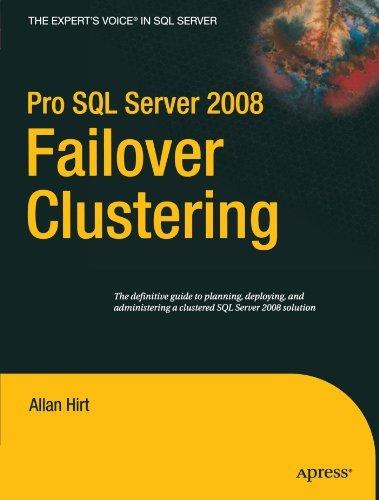Pro SQL Server 2008 Failover Clustering (Expert's Voice in SQL Server) by Allan Hirt (2009-07-19) par Allan Hirt