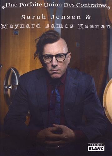 Maynard James Keenan : Une parfaite union des contraires