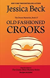 Old Fashioned Crooks: Donut Mystery #17 (The Donut Mysteries) (Volume 17) by Jessica Beck (2014-11-10)