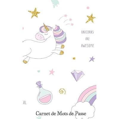 Carnet de Mots de Passe: A5 - 98 Pages - 144 - Licornes - Magie - Arc en ciel