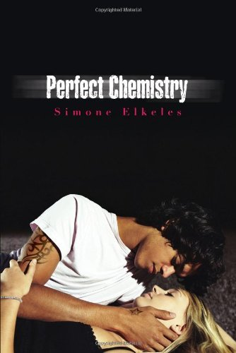 Perfect Chemistry by Simone Elkeles (December 23,2008)