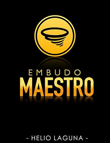 Embudo Maestro por Helio Laguna