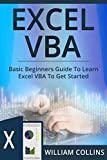 Excel VBA: Basic Beginners Guide to Learn Excel VBA to Get started (English Edition)