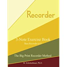 3-Note Exercise Book:  Bass Recorder in F