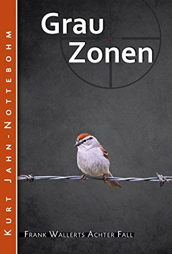 grauzonen-frank-wallerts-achter-fall-frank-wallerts-falle-8-german-edition