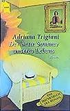 Der beste Sommer unseres Lebens: Roman (Heyne Allgemeine Reihe (01))