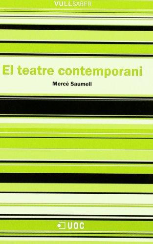 El teatre contemporani por Mercè Saumell Vergès