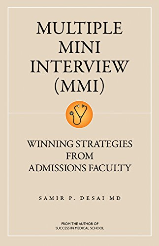 Multiple Mini Interview (MMI): Winning Strategies From Admissions Faculty (English Edition)