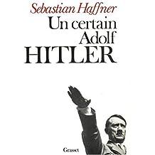 Un Certain Adolf Hitler