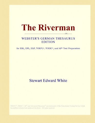 The Riverman (Webster's German Thesaurus Edition)