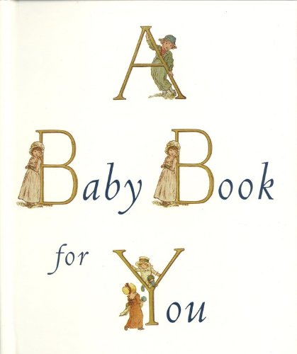 A Baby Book For You (British Museum of Fine Arts)
