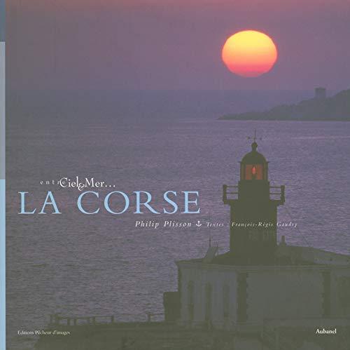 La Corse - Entre ciel et mer par Francois-regis Gaudry