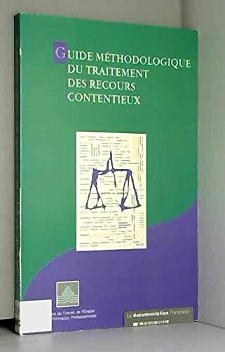 Guide méthodologique du traitement des recours contentieux
