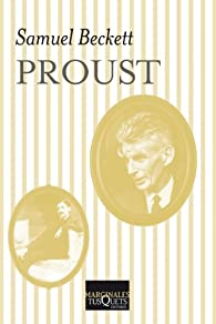 Proust: y Tres diálogos con Georges Duthuit par Samuel Beckett