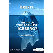 Brexit. The Tip of The Populist Iceberg?: Populism in Europe: Volume 1