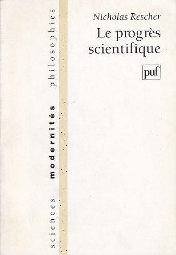 Le progrès scientifique par Nicholas Rescher