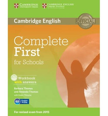 [(Complete First for Schools Workbook with Answers with CD Audio)] [ By (author) Barbara Thomas, By (author) Amanda Thomas, With Helen Tiliouine ] [November, 2014]