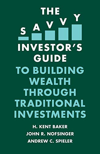 The Savvy Investor's Guide to Building Wealth Through Traditional Investments -