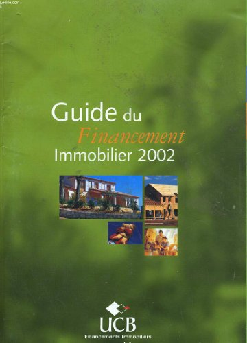 GUIDE DU FINANCEMENT IMMOBILIER 2002 par COLLECTIF