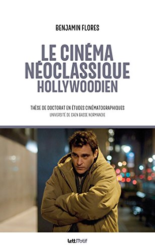 Le cinma noclassique hollywoodien (cartonn)