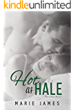 Hot as Hale (Hale Series Book 3)