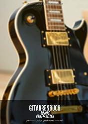 Gitarrenbuch: 50 Hits und Lieder zum Mitsingen und Mitspielen. Grifftabellen sowie leere Grifftabellen zum eintragen seiner gitarrenakkorde o.a. um ... für musiker, gitarre lernen ohne noten.