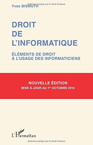 Droit de l'informatique (nouvelle édition)