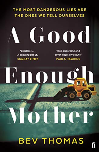 A Good Enough Mother (English Edition) eBook: Bev Thomas: Amazon ...