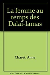 La femme au temps des Dalaï-lamas