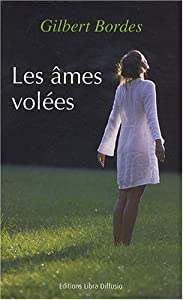 """Afficher """"Les âmes volées"""""""