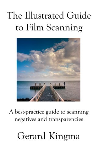 The Illustrated Guide to Film Scanning (English Edition)