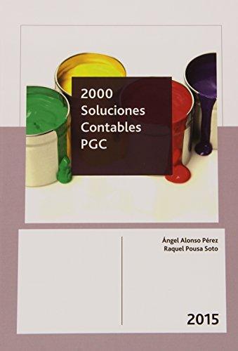 2000 Soluciones Contables Pgc 2015 por Sa Soto Angel Alonso Perez. Raquel Pou
