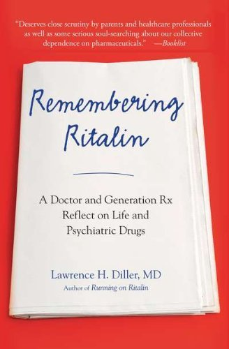remembering-ritalin-a-doctor-and-generation-rx-reflect-on-life-and-psychiatric-drugs-by-lawrence-h-d