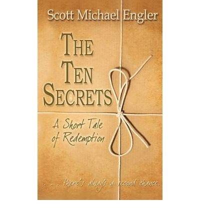 the-ten-secrets-a-fathers-last-gift-author-scott-michael-edwards-dec-2005