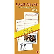 Planer 2018 für zwei zum Selbstgestalten - Kalender 2018