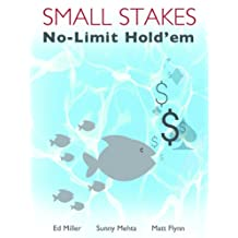 Small Stakes No-Limit Hold'em (English Edition)