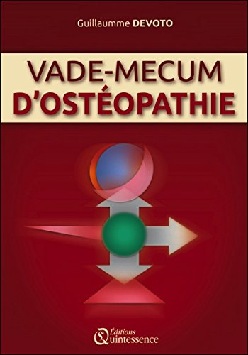 Vade-mecum d'ostéopathie