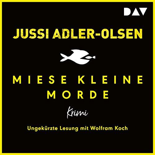 Buchseite und Rezensionen zu 'Miese kleine Morde: Crime Story' von Jussi Adler-Olsen