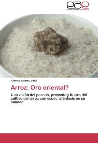 Arroz: Oro oriental? por Vidal Alfonso Andrés