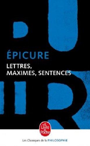 Lettres, maximes, sentences (Le Livre de Poche) por Epicure