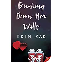 Breaking Down Her Walls (English Edition)