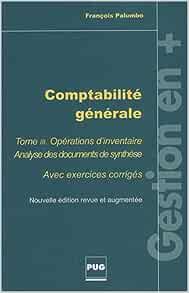 Amazon Fr Comptabilite Generale Tome 3 Operations D Inventaire Avec Exercices Corriges Palumbo Francois Livres