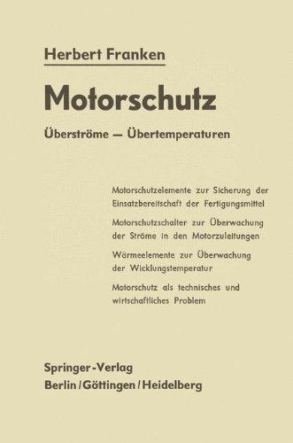 Motorschutz: Überströme - Übertemperaturen