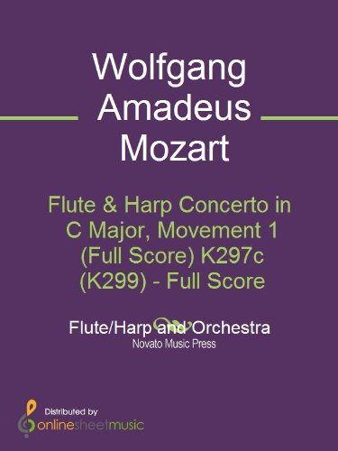 Flute & Harp Concerto in C Major, Movement 1 (Full Score) K297c (K299) (English Edition)