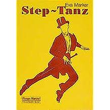 Steptanz: Eine Anleitung für die Praxis
