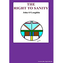 The Right to Sanity (English Edition)