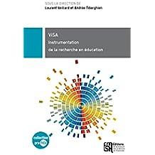 ViSA: Instrumentation de la recherche en éducation (praTICs)