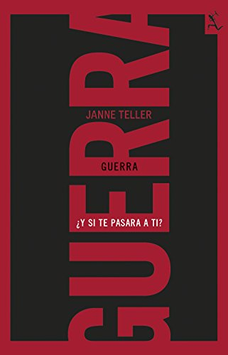 Guerra: ¿Y si te pasara a ti? (Biblioteca Furtiva) por Janne Teller